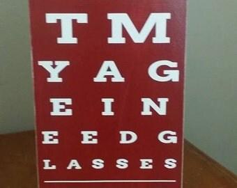 Wine, At My Age I Need Glasses, Wine Humor, Bar Decor, Wood Sign, Wine decor