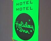 NEON green poster Hotel Motel Holiday Inn