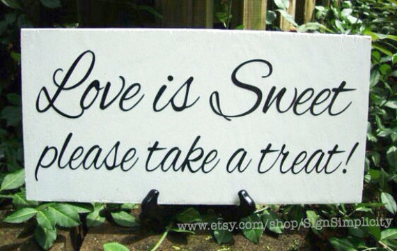 Weddings signs, LOVE IS SWEET please take a treat, Wedding reception decor, single sided, 8x16, wood wedding sign, table sign, mr and mrs