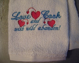 Free personalizing LOVE and COOK kitchen towel. Do with wild abandon!