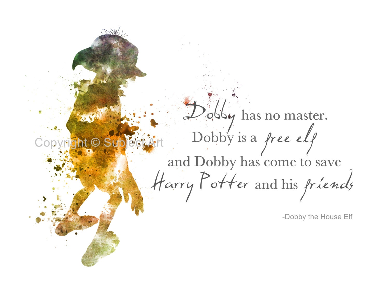 ART PRINT Dobby The House Elf Quote Harry Potter