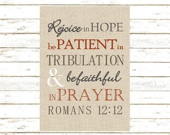 Romans 12:12 Rejoice in Hope, Be Patient in Tribulation... Print and Pop into Frame DIY Instant Download. Home Decoration.