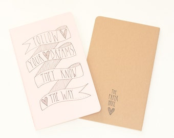 Moleskine Journal. Moleskine Notebook. 'Follow Your Dreams They Know The Way'