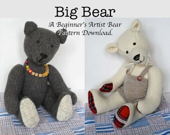 Big Bear - Stuffed Bear Pattern - Artist Bear Pattern Suitable for Beginners.  Soft Toy Patterns to Sew.
