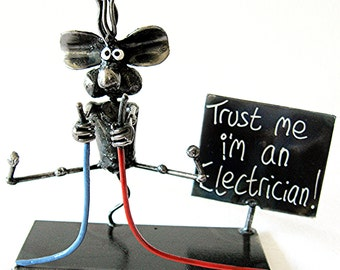 Électricien souris Metal Sculpture « Trust me i am an électricien »