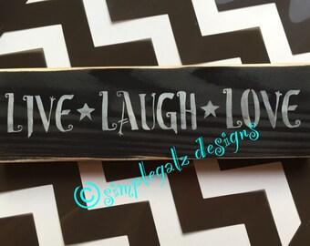 LIVE LAUGH LOVE-Hand Painted Wood Sign-uNiQuE-home decor-Distressed