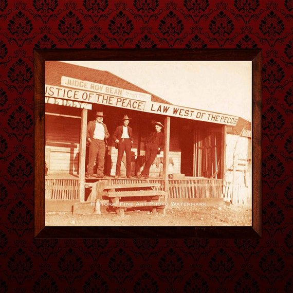 Western Decor Old West Vintage Photo Judge Roy Bean 1880