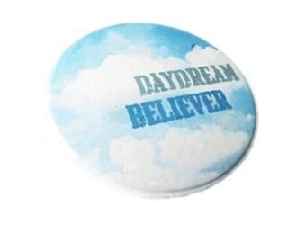 """Daydream Believer, 38mm badge, 1.5 inch (diameter) Ø 1 1/2"""" pinback button"""