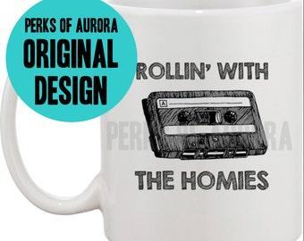 Rollin' with the Homies, Clueless inspired coffee mug