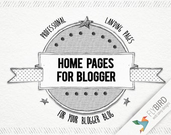Home Pages for Blogger - professional landing page for your blog