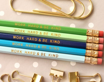 Work Hard and Be Kind Pencils, Blue/Green Pencils, Set of 5 Hex Pencils, Gold Foil Pencils, Imprint Pencils, Stocking Stuffer