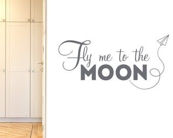Fly Me To The Moon Wall Sticker