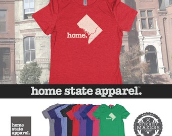 Home State Apparel DC District of Columbia Home Shirt Women's