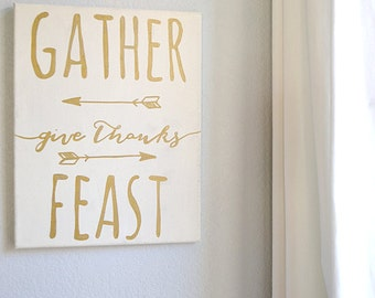 11 x 14 Gather, Give Thanks, Feast Handpainted Gold Canvas