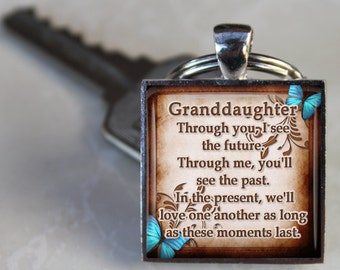 SALE! Granddaughter Keychain - Through you I see the future - Gift for Grandaughter