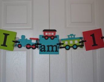 "Train ""I am 1"" Highchair Banner - Train Birthday Party - 2 color options"