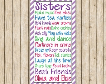 Sisters are Best Friends- 12x24 print