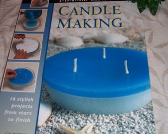 Step by Step Crafts Candlemaking by Cheryl Owen