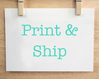 Get your Item Printed and Shipped to your house