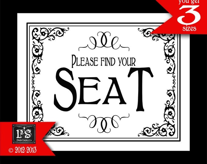 Please find your seat Printable Wedding or Special Event sign - instant download digital file - Traditional Black Tie Collection