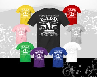 DADD (dads against daughters dating) T-shirt
