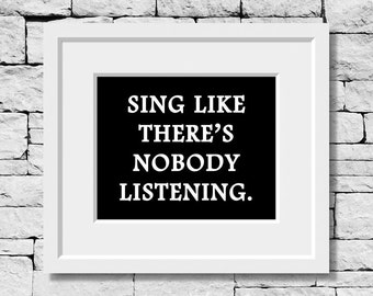 Sing Quotes, Music Prints, Singing Quotes, Music Quotes, Singer Gifts, Music Wall Art, Vocalist Gifts, Musician Quotes, Gifts for Musicians