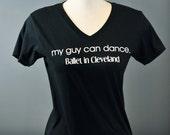 My Guy Can Dance Tee