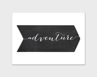 5x7 Chalkboard PRINTABLE Art Print, Chalkboard Adventure, Instant Download, Arrow Print, Home Decor, Home Print