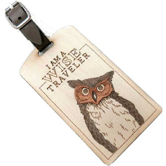 I Am A Wise Traveler Wooden Luggage Tag