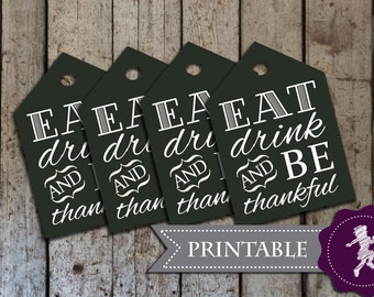 Eat Drink and be Thankful Thanksgiving Tags/Napkin tags  - PRINTABLE PDF - 9 TAGS