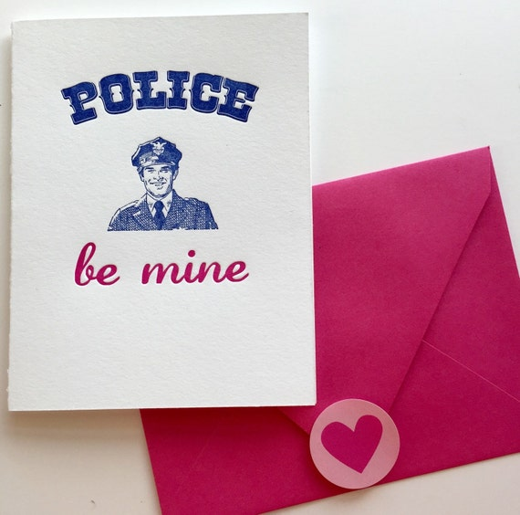 Letterpress funny Valentines Day Card / Police Be Mine / Pun Love Valentine's Day / Old-Fashioned Old-Time Cop / cute kitschy retro