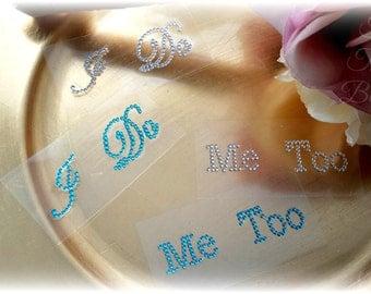 I Do,Me Too,Rhinestone,Blue,Shoe Sticker,Silver,Wedding Shoe Sticker,Bridal Shoe Sticker,Shoe Decal,Something Blue,Bridal Photo Prop