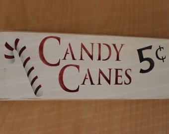 Candy Canes 5 cents Wood stenciled sign