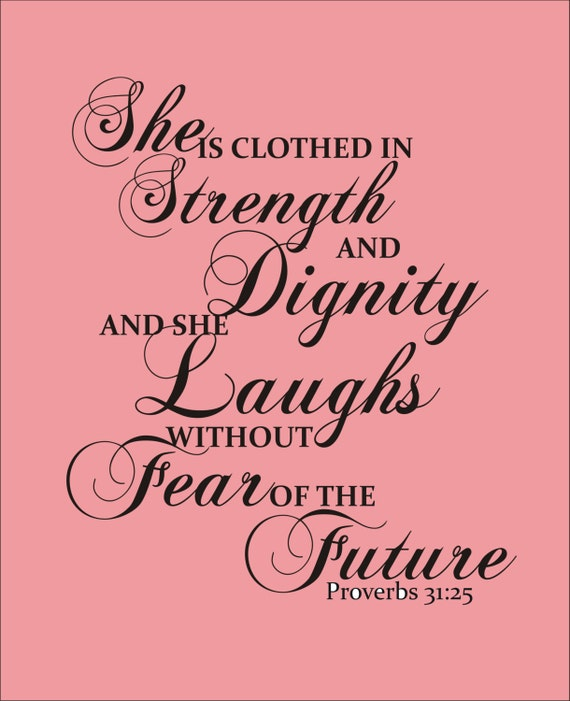 2014 She Is Clothed With Strength And Dignity: Items Similar To She Is Clothed In Strength And Dignity