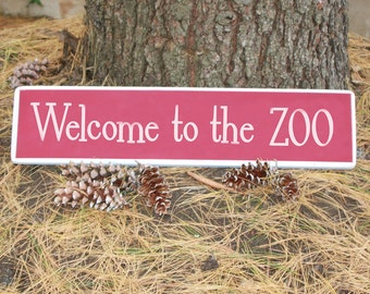 Welcome to the ZOO Playroom Sign / Wooden Sign for Kids room or Dorm room