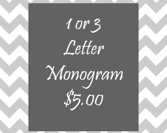 1 or 3 Letter Monogram