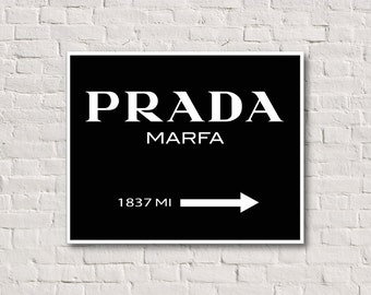 fashion printable poster prada marfa printable prada poster black. Black Bedroom Furniture Sets. Home Design Ideas