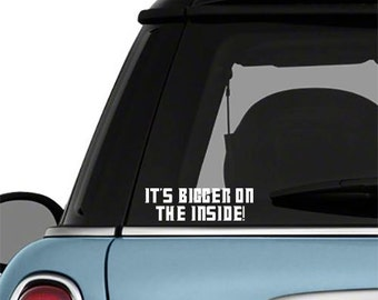 Doctor Who It's Bigger on the inside Quote Car Decal Vinyl Wall Decor