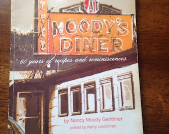 Vintage Whats Cooking At Moody's Diner Cookbook 50% off