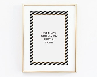 Fall In Love Print - Black and White Print - Quote Print - Love Print - Typography Print - Art for the Home - Romantic Print
