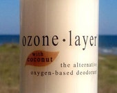 Aluminum Free All Natural - Ozone Layer Deodorant - Oxygen Infused Shea Butter & Beeswax