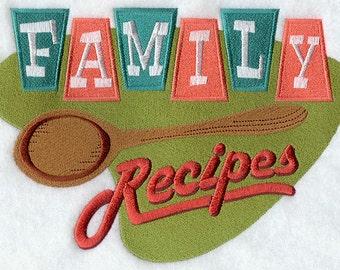 Family Recipes Embroidered flour sack tea towel /dish towel