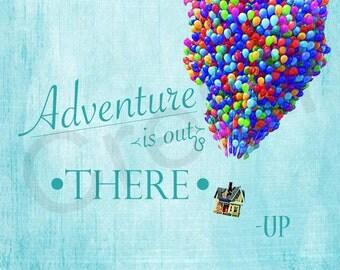 """Disney """"Up"""" Movie Quote Print"""