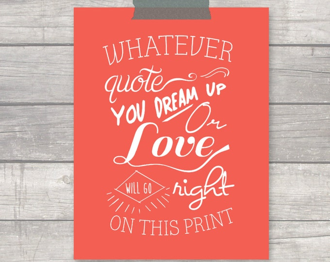 Custom Quote Print - Typography Modern - Any size, any color! FREE SHIPPING!