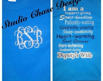 Deputys wife, can also be changed to officers wife or anything you would like!
