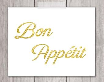 75% OFF SALE - Bon Appetit Print - 8x10 Kitchen Art Print, Printable Art Print, Gold Typography, Bon Appetite, Wall Art, Home Decor