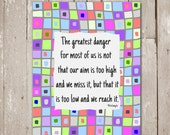 """Michelangelo quotes, """"The greatest danger for most of us is not that our aim is too high...."""", Inspirational art, Instant Download, 8x10"""