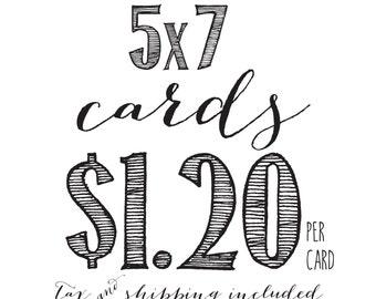 5x7 printed cards