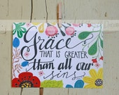 Bright 'Grace That Is Greater Than All Our Sins' Colored Pencil Art Print 5x7 or 8x10