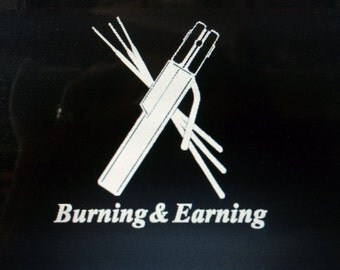 Burning & Earning Welder Decal